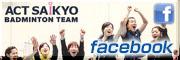 ACT SAIKYO FaceBook